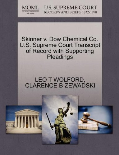 skinner-v-dow-chemical-co-us-supreme-court-transcript-of-record-with-supporting-pleadings