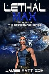 Lethal Max (Stone Blade Book 6) (English Edition)