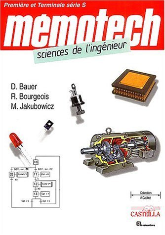 Sciences de l'ingnieur premire et terminale srie S de Bauer, Denis (2007) Broch