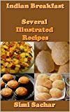 Indian Breakfast: Several Illustrated Recipes
