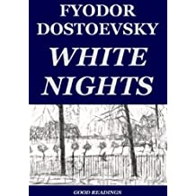 White Nights (Annotated) (English Edition)