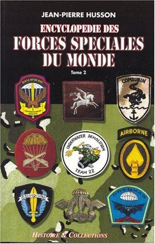 Encyclopédie des forces spéciales du monde, tome 2 : De Malaysia à Zimbabwe par Jean-Pierre Husson