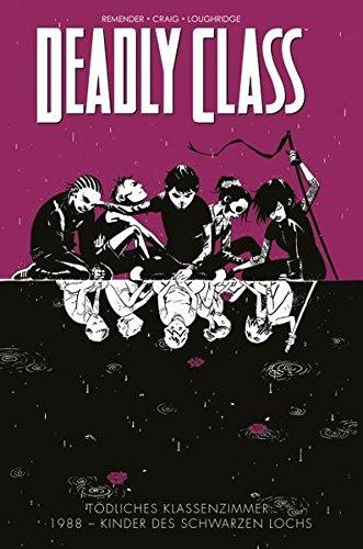 Tödliches Klassenzimmer: Bd. 2: 1988 - Kinder des schwarzen Lochs