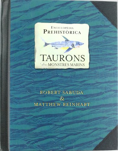 Enciclopèdia prehistòrica: taurons
