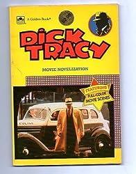 Dick Tracy Movie Novelization: Movie Novelization