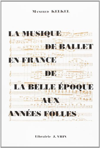La musique de ballet en France de la Bel...