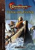 Drakensang - Vater der Fluten: Am Fluss der Zeit - Kompendium (Das Schwarze Auge: Hintergrundbände für Aventurien (Ulisses))
