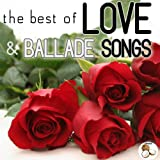 The Best of Love and Ballade Songs