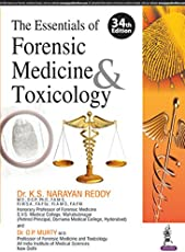 The Essentials of Forensic Medicine and Toxicology
