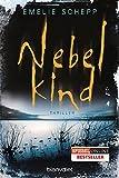 Nebelkind: Thriller (Jana Berzelius, Band 1)