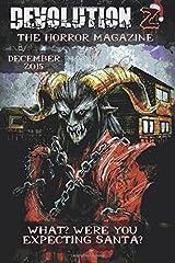 Devolution Z December 2015: The Horror Magazine: Volume 5 by Devolution Z (2015-12-01) Paperback