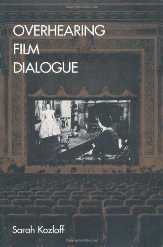 Overhearing Film Dialogue di Sarah Kozloff