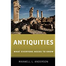 Antiquities (What Everyone Needs to Know)
