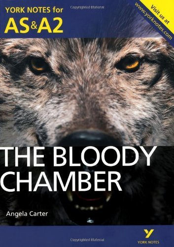 The Bloody Chamber: York Notes for AS & A2 (York Notes Advanced) by Roberts, Steve (2012) Paperback