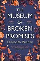 The Museum of Broken Promises: '…beautiful, elegant.' Marian Keyes (English Edition)
