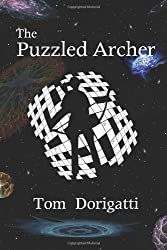 The Puzzled Archer: Archery Games, Puzzles, and Brain Teasers