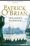 Treason's Harbour: Aubrey/Maturin series, book 9 (Aubrey & Maturin series)