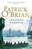 Front cover for the book Treason's Harbour by Patrick O'Brian