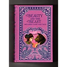 Beauty and the Beast and Other Classic Fairy Tales (Barnes & Noble Leatherbound Classic Collection)