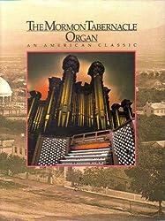 The Mormon Tabernacle Organ: An American Classic by Barbara Owen (1990-01-01)