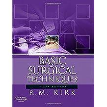 Basic Surgical Techniques, 6e