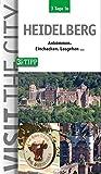 3 Tage in Heidelberg: Der Städteguide für Kurz- und Geschäftsreisen - Ankommen, einchecken, losgehen -