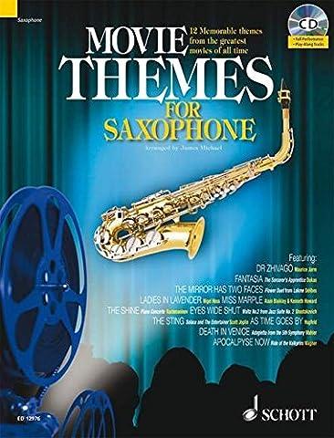 Movie Themes for Tenor Saxophone: 12 unvergessliche Melodien aus den größten Filmen aller Zeiten. Tenor-Saxophon. Ausgabe mit CD.: 12 Memorable Themes ... of All Time (Schott Master Play-Along Series)
