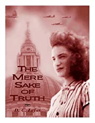 THE MERE SAKE OF TRUTH (English Edition)