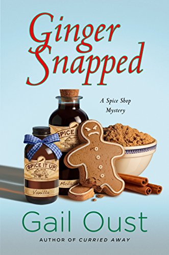 ginger-snapped-a-spice-shop-mystery-spice-shop-mystery-series