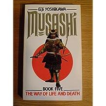 Musashi: The Way of Life and Death v. 5: An Epic Novel of the Samurai Era