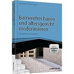 Barrierefrei bauen und altersgerecht modernisieren - inkl. Arbeitshilfen online (Haufe Fachbuch)