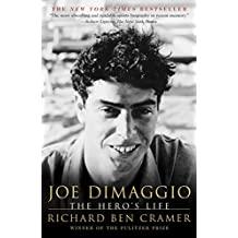 Joe DiMaggio: The Hero's Life (Touchstone Book) (English Edition)