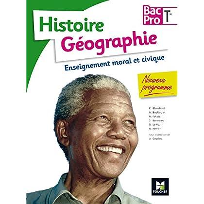 Histoire-Géographie-EMC - Tle BAC PRO