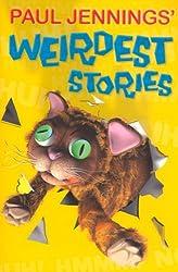 Paul Jenning's Weirdest Stories (Uncollected)