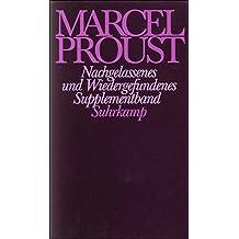 Nachgelassenes und Wiedergefundenes: Supplementband zur Frankfurter Ausgabe