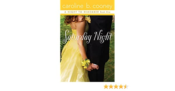 Saturday Night (A Night to Remember Book 1) eBook: Caroline B. Cooney: Amazon.co.uk: Kindle Store