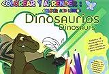 Colorear Y Aprender: Dinosaurios (Colorear y aprender // Colour and learn)