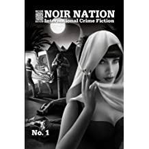 Noir Nation: International Crime Fiction No. 1