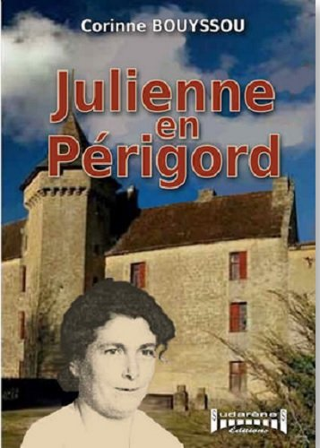 Julienne en Périgord