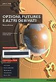 Opzioni, futures e altri derivati. Ediz. mylab. Con aggiornamento online. Con e-book