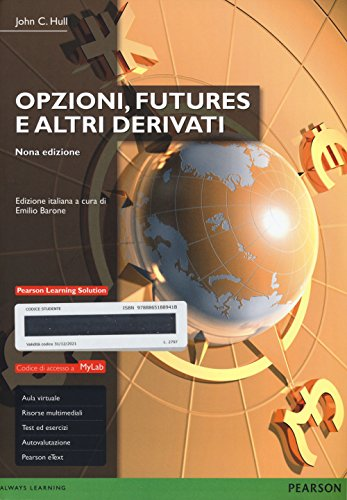 Opzioni, futures e altri derivati. Ediz. mylab. Con e-book. Con aggiornamento online