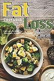 Best Diet Drops Weight Loss Formulas - Fat Loss Cookbook: Fat Loss Recipes for Maximum Review