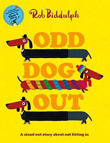 Odd Dog Out par Rob Biddulph