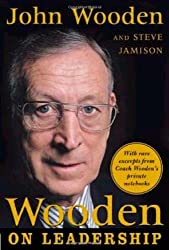 Wooden on Leadership: How to Create a Winning Organization by John Wooden (2005-04-26)