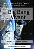 Du Big Bang au vivant [Blu-ray]