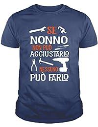 IDEAMAGLIETTA NO0001 Maglietta T-Shirt Uomo Se Nonno Non Può aggiustarlo Nessuno Può Farlo Festa del Papa'