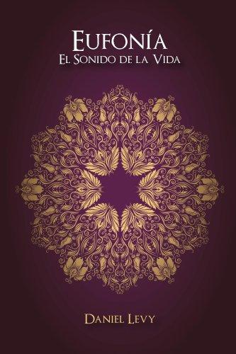 Eufonía El Sonido de la Vida por Daniel Levy