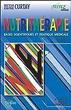 Nutrithérapie - Bases scientifiques et pratique médicale - Tomes 1 et 2 - Testez Editions - 03/01/2017