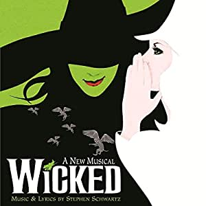 Wicked [Original Broadway Cast Recording]