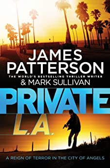 Private L.A.: (Private 7) par [Patterson, James]